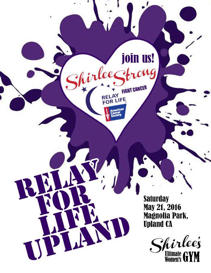 Shirlees Team For Upland Relay For Life